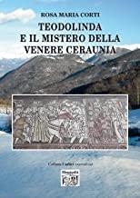 Teodolinda e il mistero della Venere Ceraunia