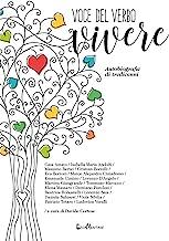 Voce del verbo vivere. Autobiografie di tredicenni