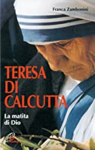 Teresa di Calcutta. La matita di Dio