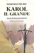 Karol, il grande. Storia di Giovanni Paolo II