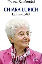 Chiara Lubich. La sua eredità