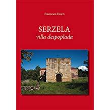 Serzela. Villa despoplada