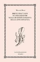 Breve trattato sui picchiatori nella Svizzera italiana degli anni Ottanta