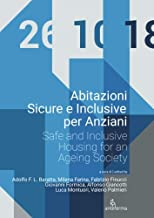 Abitazioni Sicure e Inclusive per Anziani: Safe and Inclusive Housing for an Ageing Society