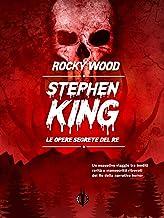 Stephen King. Le opere segrete del re