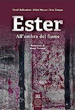Ester. All'ombra del fiume