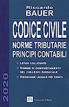 Codice civile 2020. Norme tributarie, principi contabili