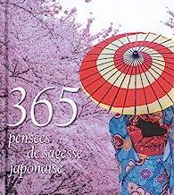 365 pensées de sagesse japonaise