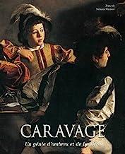 Caravage: Un génie d'ombres et de lumière