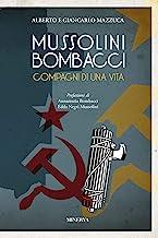 Mussolini-Bombacci. Compagni di una vita