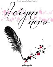 Il cigno nero: (Collana Policromia)