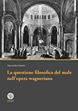 La questione filosofica del male nell'opera wagneriana