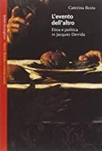 L'evento dell'altro. Etica e politica in Jacques Derrida