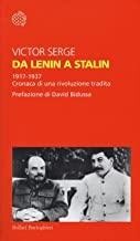 Da Lenin a Stalin. 1917-1937. Cronaca di una rivoluzione tradita