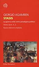 Stasis. La guerra civile come paradigma politico. Homo sacer. Ediz. ampliata (Vol. II/2)