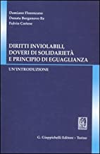 Diritti inviolabili, doveri di solidarietà e principio di eguaglianza
