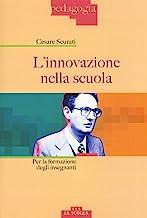 L'innovazione nella scuola. Per la formazione degli insegnanti