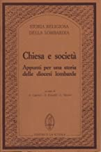 Chiesa e società. Appunti per una storia delle diocesi lombarde