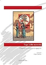 Segni della memoria. Disegnare la guerra civile spagnola. Ediz. bilingue