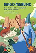 Mago Merlino da ciclo di Re Artù e i cavalieri della Tavola rotonda