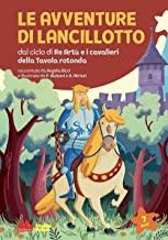 Le avventure di Lancillotto. Ediz. a colori