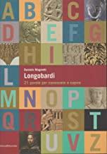 Longobardi : 21 parole per conoscere e capire