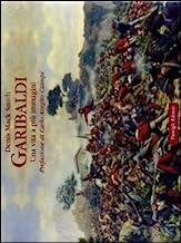 Garibaldi. Una vita a più immagini. Ediz. illustrata