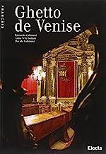 Le Ghetto de Venise. Ediz. illustrata