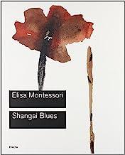 Shangai Blues. Catalogo della mostra (Roma, 9 giugno-10 settembre 2006). Ediz. illustrata