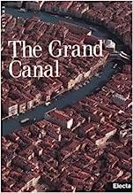 The Grand Canal. Ediz. illustrata