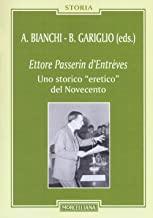 Ettore Passerin d'Entrèves. Uno storico «eretico» del Novecento