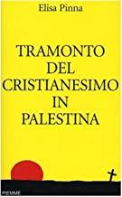 Tramonto del cristianesimo in Palestina