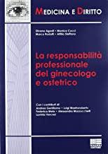 La responsabilità professionale del ginecologo e ostetrico