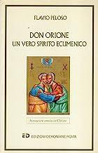 Don Orione : un vero spirito ecumenico