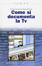 Come si documenta la TV
