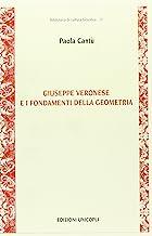 Giuseppe Veronese e i fondamenti della geometria