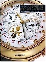 Il libro completo degli orologi da polso. 1001 modelli che hanno fatto la storia