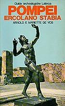 Pompei, Ercolano, Stabia