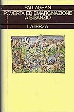 Povertà ed emarginazione a Bisanzio (IV-VII secolo)