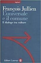 L'universale e il comune. Il dialogo tra culture