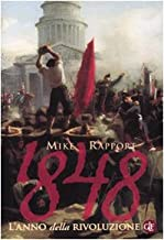 1848. L'anno della rivoluzione