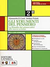 Gli strumenti del pensiero. La filosofia dai presocratici alle nuove scienze. Per il Liceo scientifico. Con e-book. Con espansione online (Vol. 2)