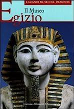 Il Museo egizio. Ediz. illustrata