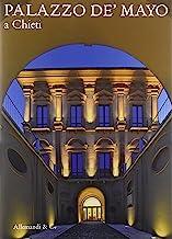 Palazzo de Mayo a Chieti. Ediz. illustrata