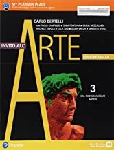Invito all'arte. Ediz. gialla. Per le Scuole superiori. Con e-book. Con espansione online. Dal neoclassicismo a oggi (Vol. 3)