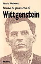 Invito al pensiero di Ludwig Wittgenstein