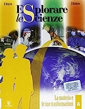 Esplorare le scienze. Vol. A-B-C-D. Per la Scuola media