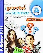 I Perché delle scienze. Ediz. blu. Per le Scuola media. Con e-book. Con espansione online