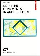 Le pietre ornamentali in architettura