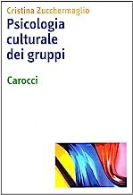 Psicologia culturale dei gruppi